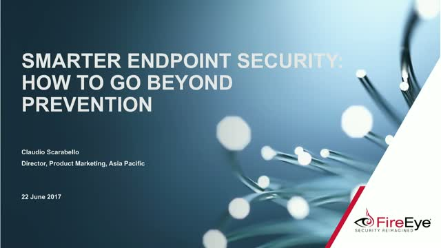 Smarter Endpoint Security:  How to go Beyond Prevention