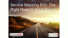 Service Mapping ROI: The Right Road to Drive Return