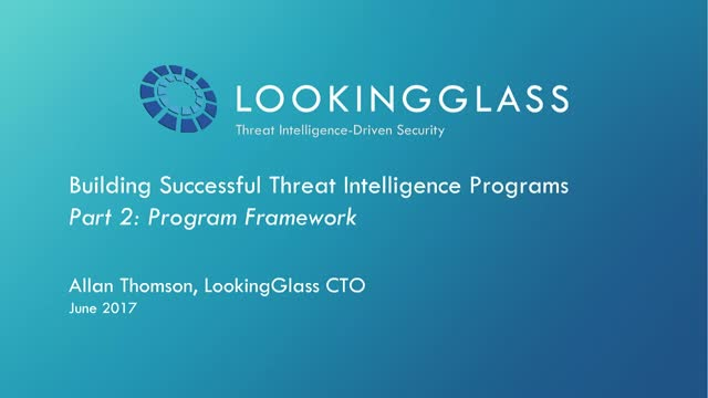 Success Factors in Threat Intelligence: Part 2 - Starting a Program