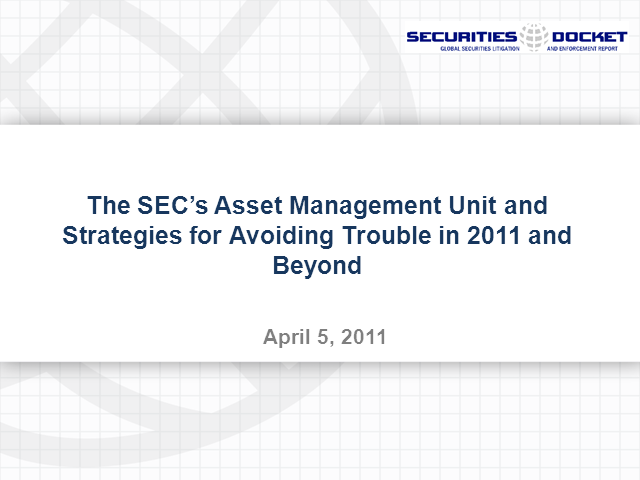 Asset Mgmt: Strategies for Avoiding Trouble With the SEC