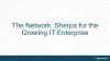 The Network: Sherpa for the Growing IT Enterprise