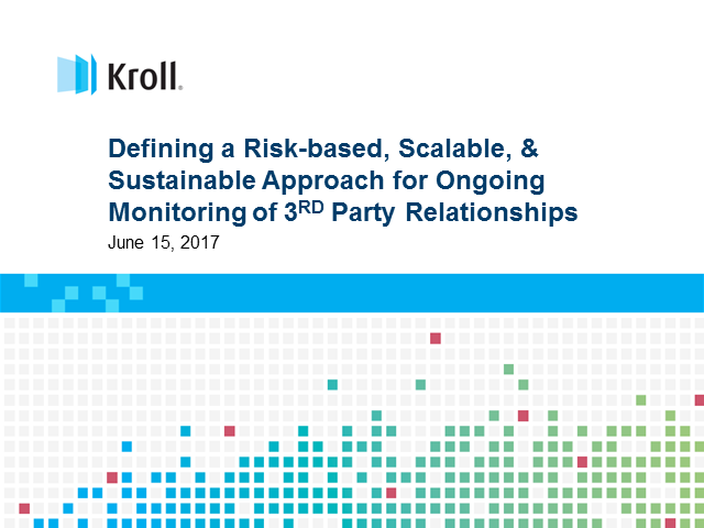 Defining a risk-based, scalable, & sustainable approach to 3rd party monitoring