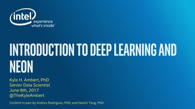 An Introduction to Deep Learning and Nervana neon™