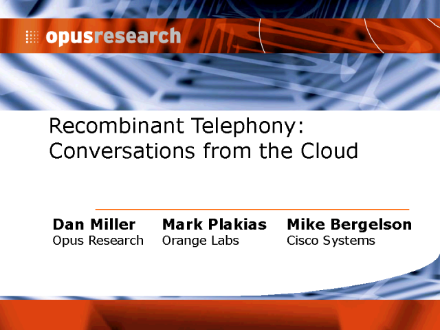 Recombinant Telephony: Conversations from the Cloud
