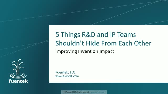 5 things IP and R&D teams should never hide from each other