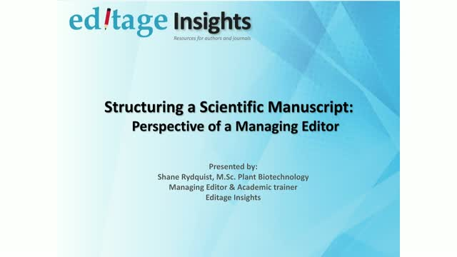 Structuring a Scientific Manuscript: Perspective of a Managing Editor