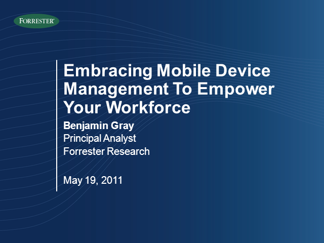 Embracing Mobile Device Management to Empower Your Workforce