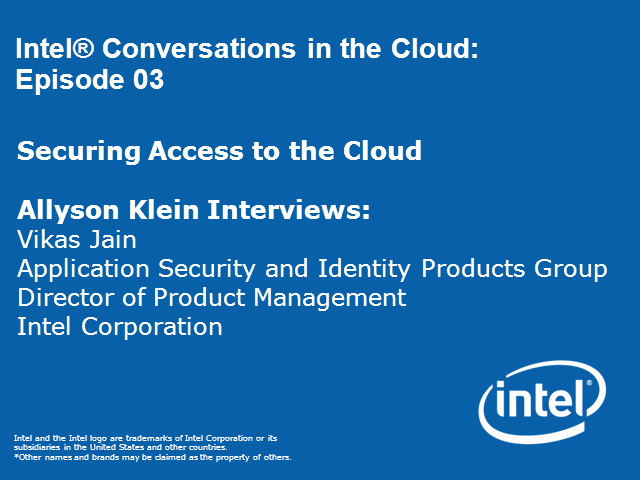 Conversations in the Cloud: Securing Access to the Cloud