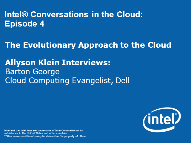Conversations in the Cloud: Evolutionary Approach to the Cloud