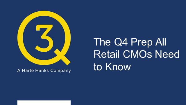 The Q4 Prep All Retail CMOs Need to Know