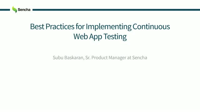 SNC - Best Practices for Implementing Continuous Web App Testing