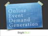 A Blueprint for Online Event Demand Generation