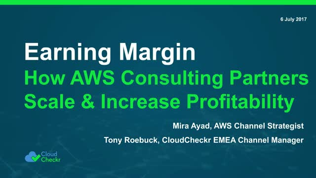 Earning Margin: How AWS MSPs & Consulting Partners Scale & Increase Profits