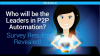 Who Will Be the Leaders in P2P Automation? Survey results revealed!