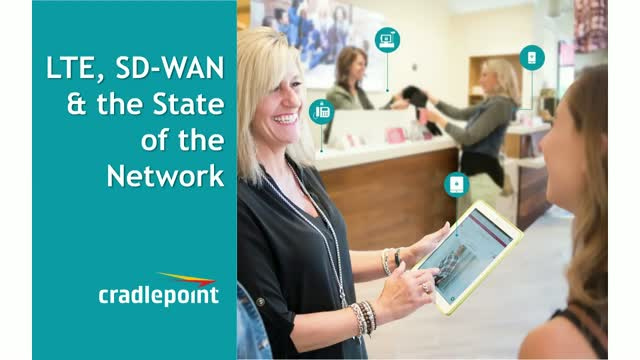 LTE, SD-WAN & Network Trends