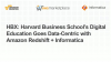 HBX: Harvard Business School's Digital Education Goes Data-Centric with Amazon