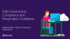 Data Governance, Compliance and Preservation Guidelines