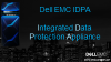 Introducing Dell EMC Integrated Data Protection Appliance