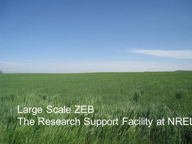 Large Scale ZEB: The Research Support Facility at NREL