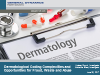 Dermatological Coding Complexities and Opportunities for Fraud, Waste and Abuse