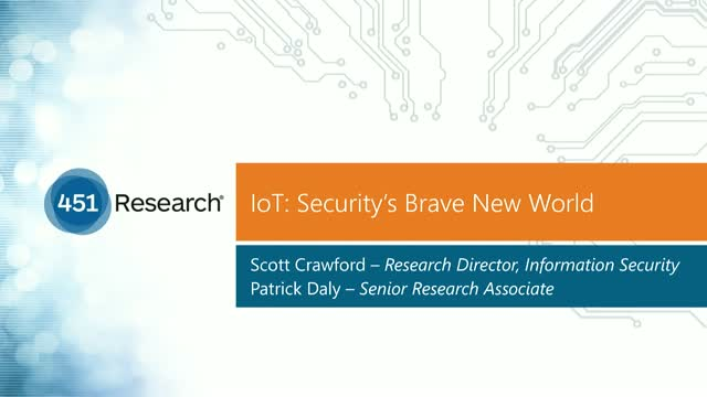 IoT: Security's Brave New World