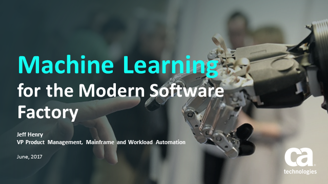 Machine Learning for the Modern Software Factory