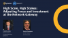 High Scale, High Stakes: Adjusting Focus and Investment at the Network Gateway