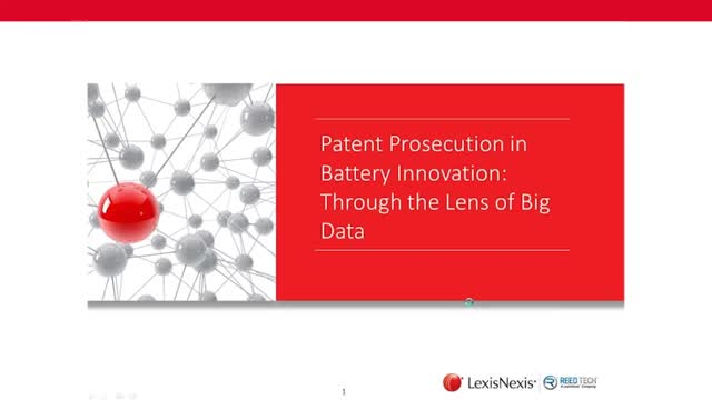 Patent Prosecution in Battery Innovation: Through the Lens of Big Data