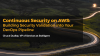 Continuous Security on AWS