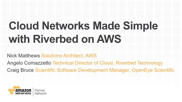 Cloud Networks Made Simple with Riverbed on Amazon Web Services