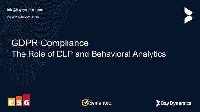 GDPR Compliance and the Role of DLP and Behavioral Analytics