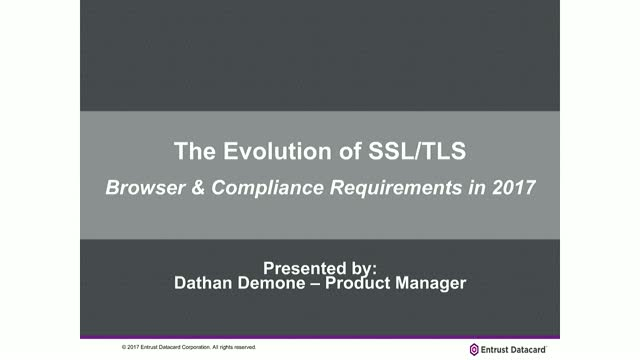 The Evolution of SSL/TLS and Browser Compliance Requirements in 2017