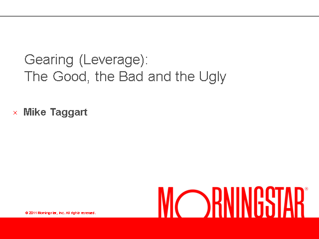 Gearing (Leverage) – the Good, the Bad and the Ugly