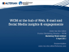 WCM - The hub of Web, Email & Social Media Insights & Engagements