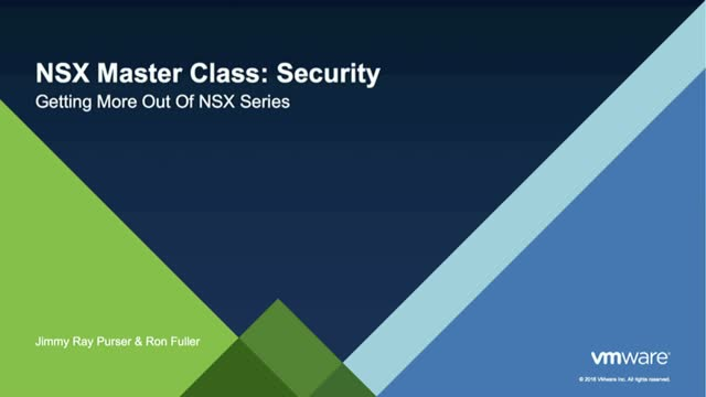 NSX Master Class: Security