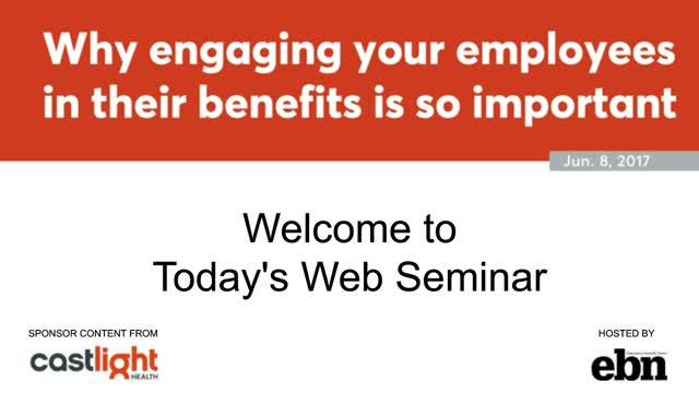Why engaging your employees in their benefits is so important