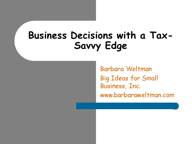 Business Decisions with a Tax-Savvy Edge