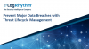 Prevent Major Data Breaches with Threat Lifecycle Management