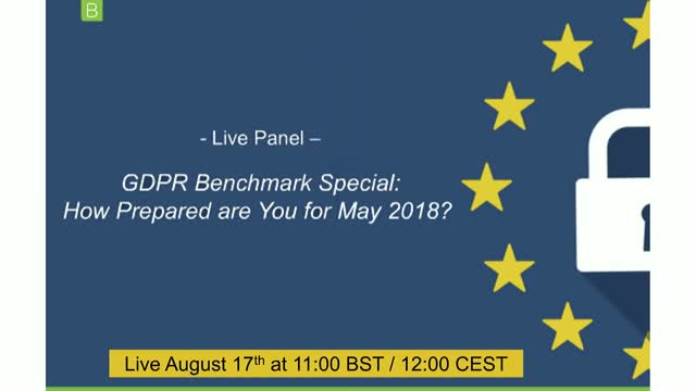 BrightTALK's GDPR Benchmark Special: How Prepared are You for May 2018?