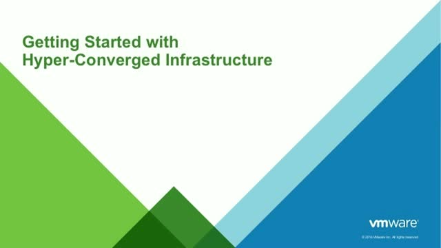 Getting Started with Hyper-Converged Infrastructure