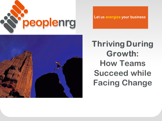 Thriving during Growth: How Teams Succeed While Facing Change