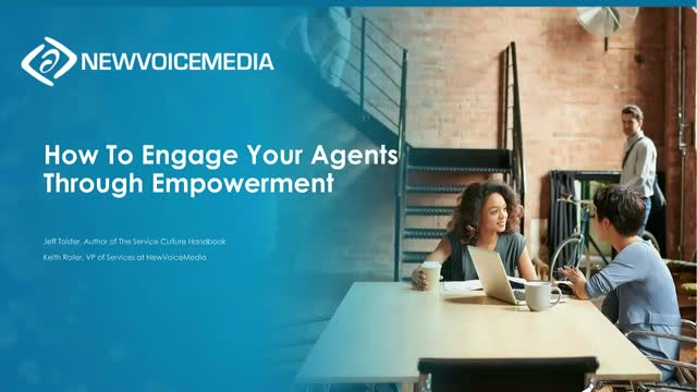 How to Engage Your Agents Through Empowerment
