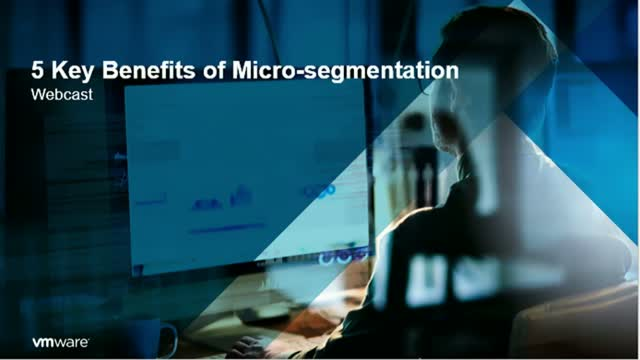 5 Key Benefits of Micro-Segmentation - Battling Cybercrime in Real-Time