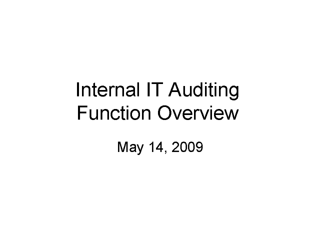 Internal IT Auditing Overview