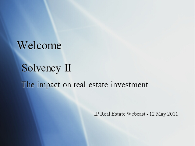 Solvency II: The impact on real estate investment