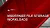 Modernizing Enterprise File Storage Workloads with Software-Defined Solutions