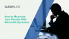 How to Maximize Your Results With Microsoft Dynamics