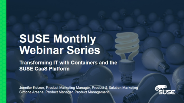 Transforming IT with Containers and the SUSE CaaS Platform