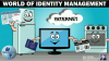 World of Identity Management
