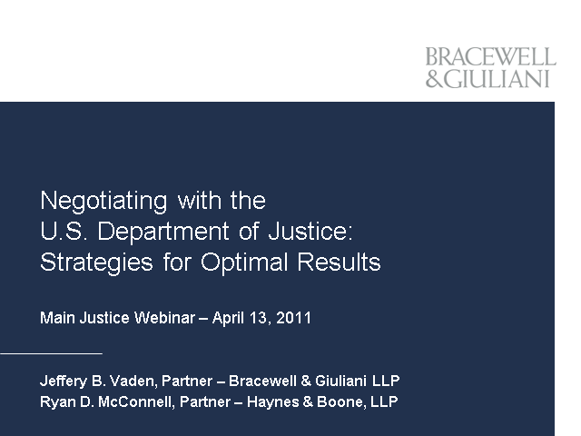 Negotiating with the DOJ: Strategies for Optimal Results